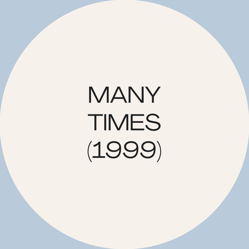 Many Times (1999)