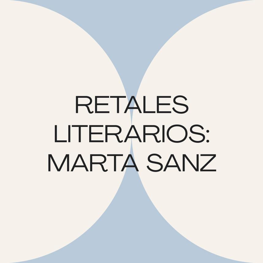 Retales literarios: Clavícula (Marta Sanz)